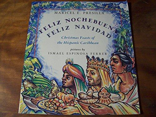 9780805049053: Feliz Nochebuena, Feliz Navidad: Christmas Feasts of the Hispanic Caribbean (An Owlet Book)