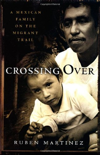 9780805049084: Crossing over: A Mexican Family on the Migrant Trail