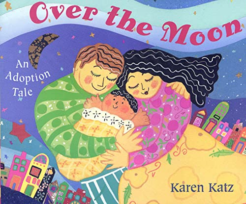 9780805050134: Over the Moon: An Adoption Tale