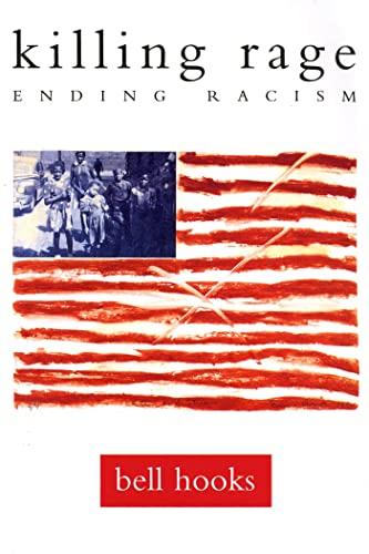9780805050271: Killing Rage: Ending Racism (Owl Book)