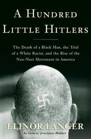A Hundred Little Hitlers: The Death of: Langer, Elinor