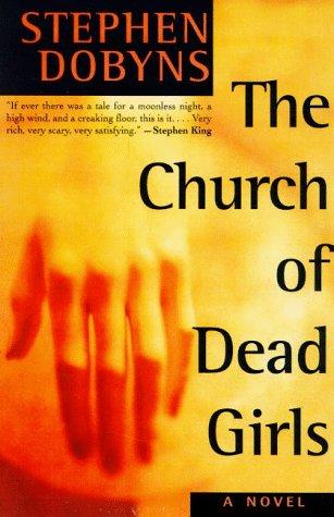 9780805051049: The Church of Dead Girls: A Novel