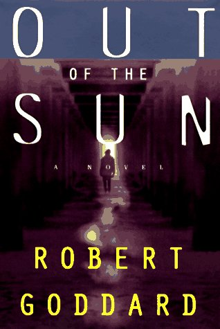 Out of the Sun: Goddard, Robert