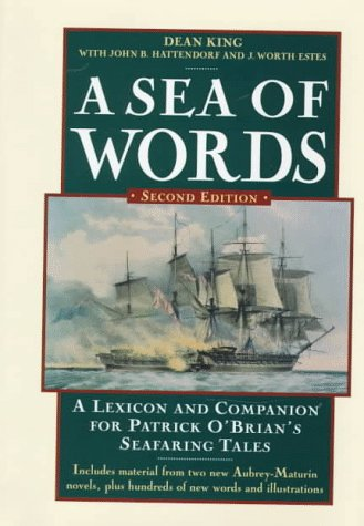 9780805051155: A Sea of Words: A Lexicon and Companion for Patrick O'Brian's Seafaring Tales