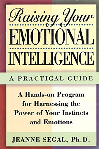 9780805051513: Raising Your Emotional Intelligence: A Practical Guide