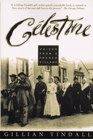 9780805051773: Celestine: Voices from a French Village