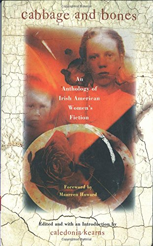9780805052008: Cabbage and Bones: An Anthology of Irish-American Women's Fiction
