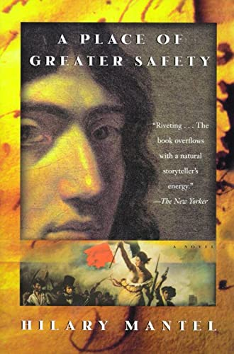 9780805052046: A Place of Greater Safety: A Novel