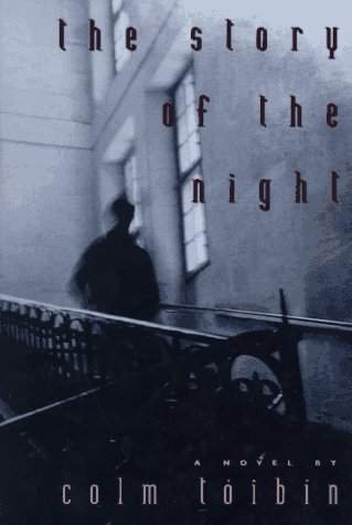 9780805052114: The Story of the Night: A Novel