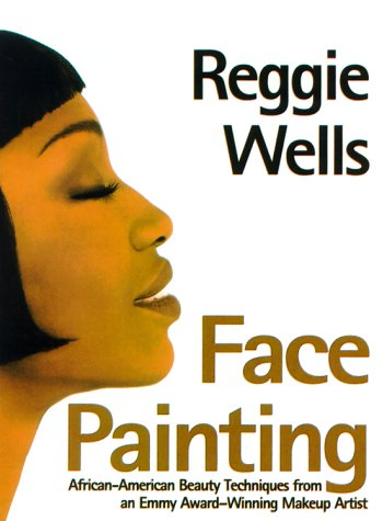 9780805052169: Face Painting: African-American Beauty Techniques from an Emmy-Award Winning Makeup Artist