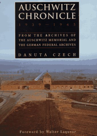 9780805052381: Auschwitz Chronicle, 1939-1945