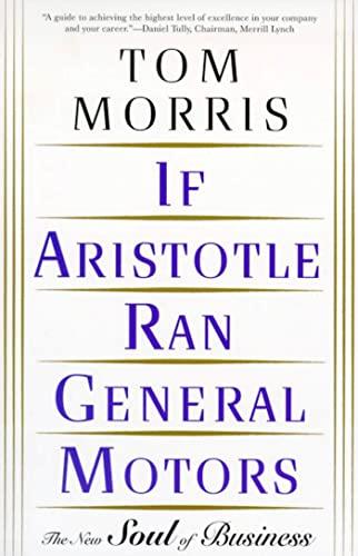 9780805052534: If Aristotle Ran General Motors