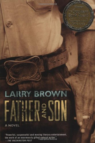 Father and Son (0805053034) by Larry Brown