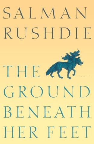 9780805053081: The Ground Beneath Her Feet: A Novel