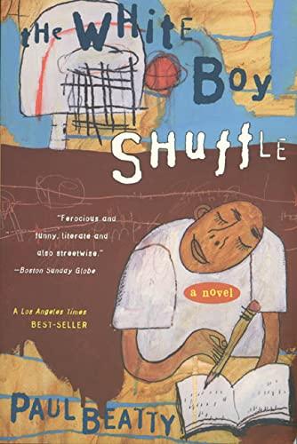 9780805053517: The White Boy Shuffle: A Novel