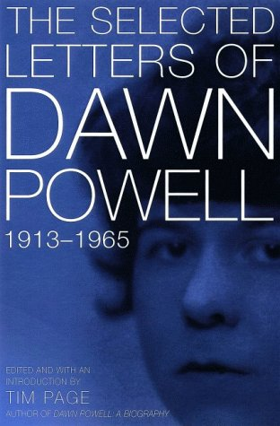9780805053647: The Selected Letters of Dawn Powell: 1913-1965