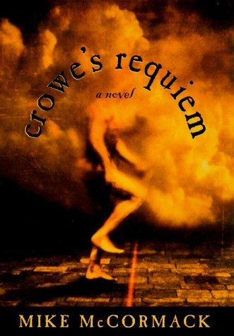 9780805053708: Crowe's Requiem : A Novel