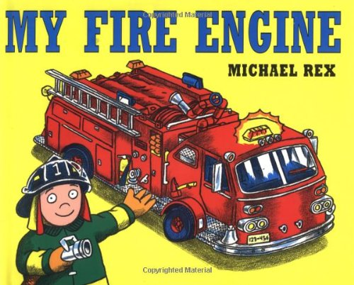 9780805053913: My Fire Engine