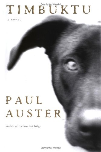 Timbuktu: A Novel: Auster, Paul