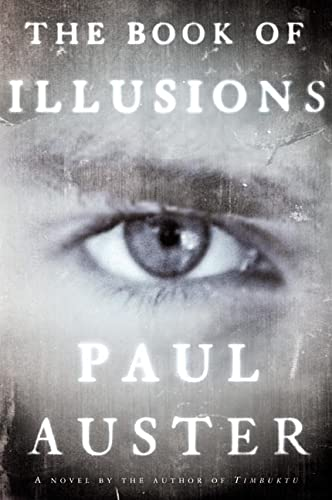 The Book of Illusions : A Novel: Auster, Paul