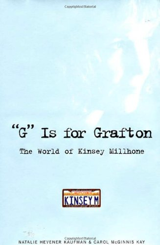 "G"" Is for Grafton ***SIGNED by SUE GRAFTON*** ***REVIEW COPY***: Natalie Hevener Kaufman & ..."