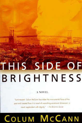 9780805054538: This Side of Brightness: A Novel