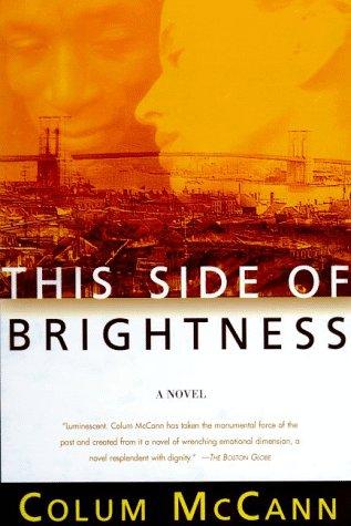 9780805054538: This Side of Brightness