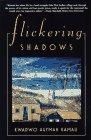 Flickering Shadows: A Novel: Kamau, Kwadwo Agymah