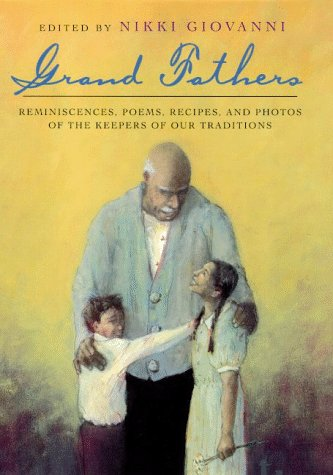 9780805054842: Grand Fathers: Reminiscences, Poems, Recipes, and Photos of the Keepers of Our Traditions