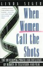 9780805055054: When Women Call the Shots: The Developing Power and Influence of Women in Television and Film