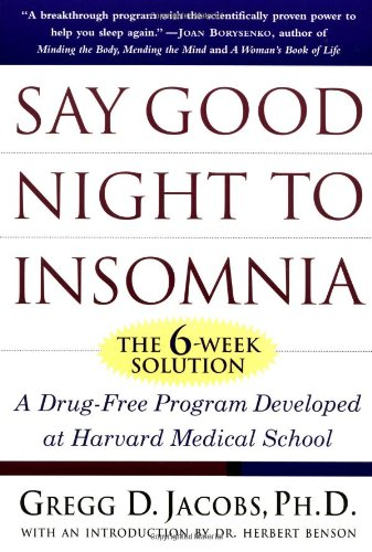 9780805055481: Say Good Night to Insomnia: The Six-Week, Drug-Free Program Developed At Harvard Medical School