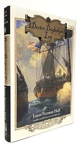 9780805055641: Doctor Dogbody's Leg (Heart of Oak Sea Classics Series)