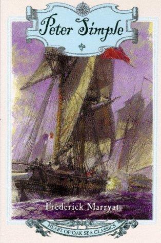 9780805055658: Peter Simple: Heart of Oak Sea Classics (Heart of Oak Sea Classics Series)