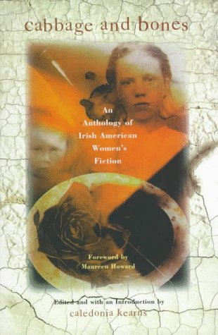 9780805055795: Cabbage and Bones: An Anthology of Irish American Women's Fiction