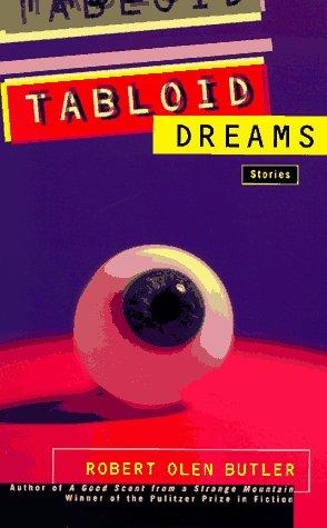 9780805055894: Tabloid Dreams: Stories