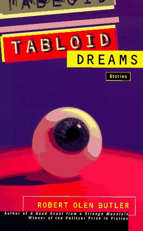 9780805055894: Tabloid Dreams: Stories