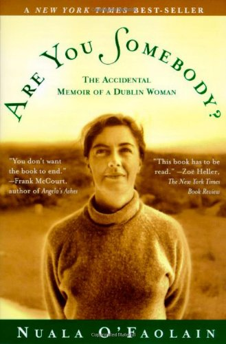9780805056631: Are You Somebody: The Accidental Memoir of a Dublin Woman