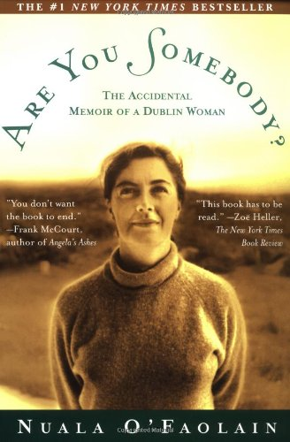 9780805056648: Are You Somebody?: the Accidental Memoir of a Dublin Woman
