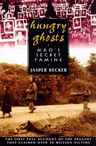 9780805056686: Hungry Ghosts: Mao's Secret Famine