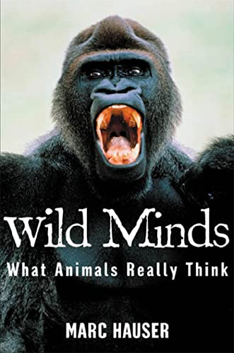 9780805056693: Wild Minds: What Animals Really Think