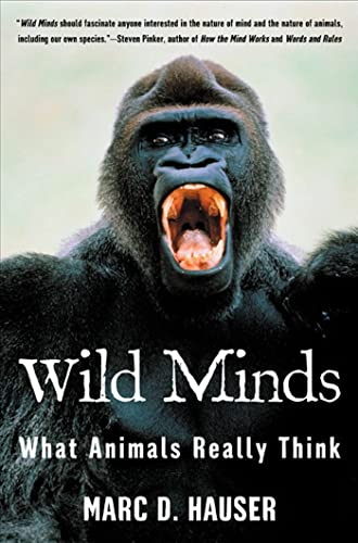9780805056709: Wild Minds: What Animals Really Think