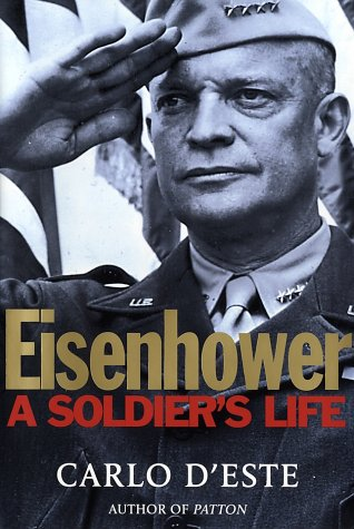 9780805056860: Eisenhower: A Soldier's Life