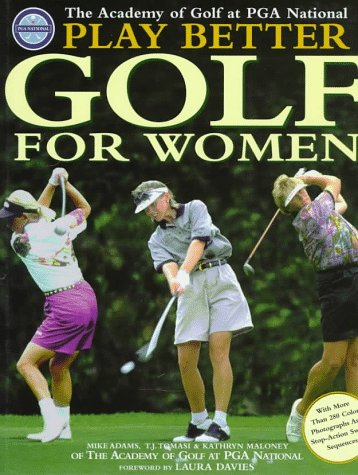 9780805056945: Play Better Golf for Women