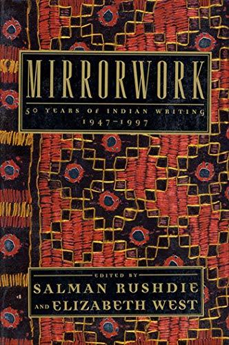 9780805057102: Mirrorwork: 50 Years of Indian Writing 1947-1997