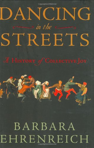 9780805057232: Dancing in the Streets: A History of Collective Joy