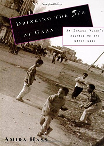 9780805057393: Drinking the Sea at Gaza: Days and Nights in a Land Under Siege