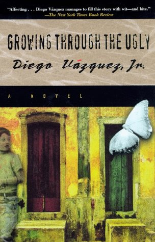 9780805057447: Growing Through the Ugly: A Novel