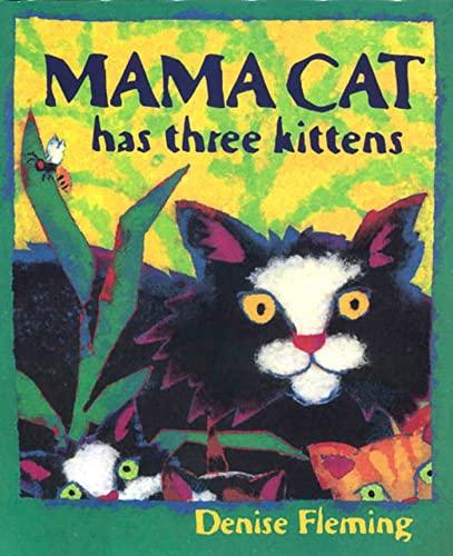 9780805057454: Mama Cat Has Three Kittens