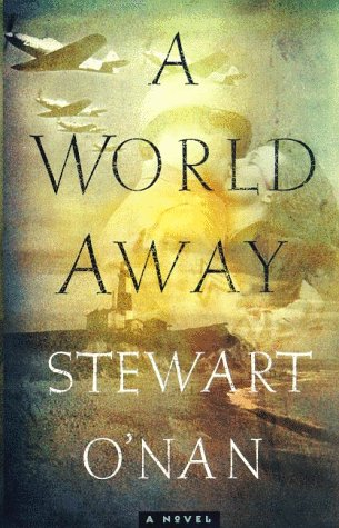 A World Away: O'nan, Stewart