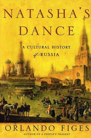 9780805057836: Natasha's Dance: A Cultural History of Russia
